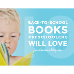 10 Back-To-School books for preschoolers