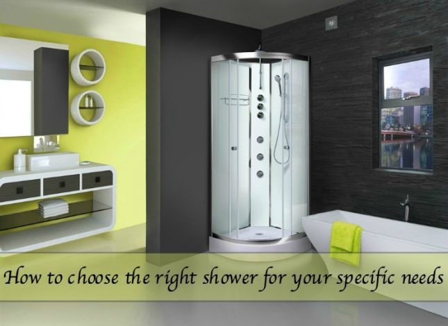 choose the right shower