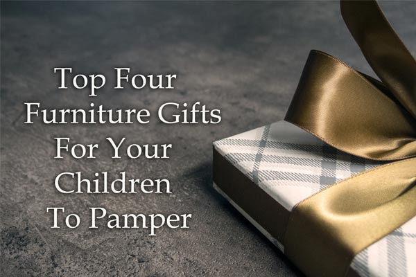 Top Furniture Gifts